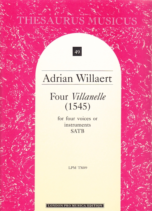 Willaert, Adrian - Four Villanelle - SATB