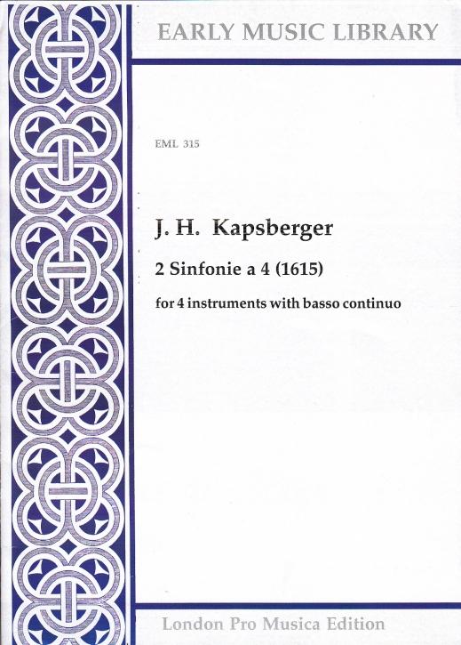 Kapsberger, Johann Hieronymus - 2 Sinfonie à 4 - SSTB und Bc.