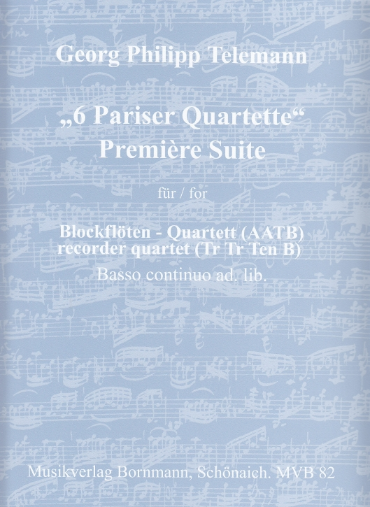 Telemann, Georg Philipp - 6 Pariser Quartette - Première Suite AATB