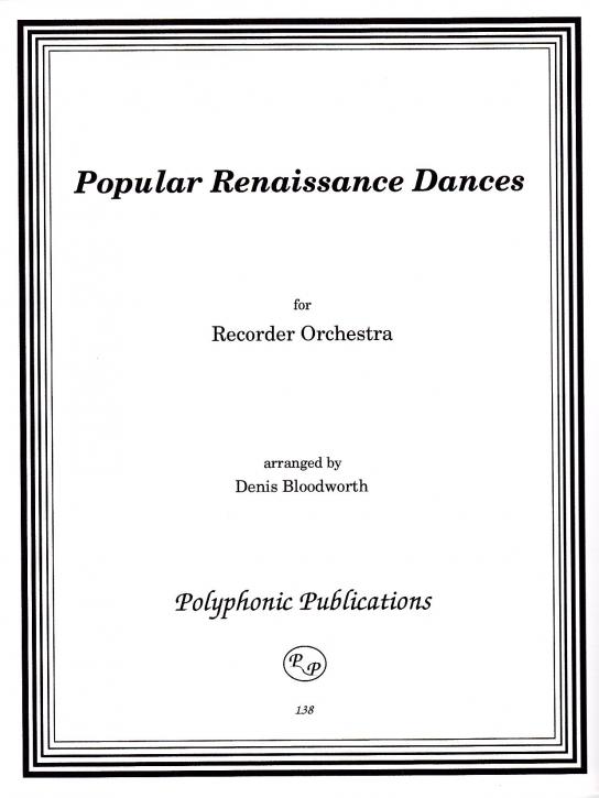 Bloodworth, Dennis - Popular Renaissance Dances - SnSSAATTBBGbSb