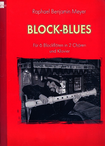Meyer, Raphael - Block-Blues - Book 1 (with CD) - 6 Recorders and Piano