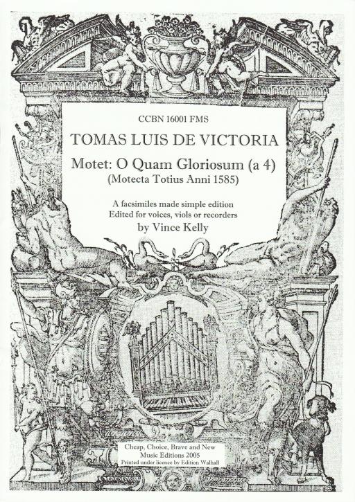 Victoria, Tomás Luis de - O Quam Gloriosum - SATB