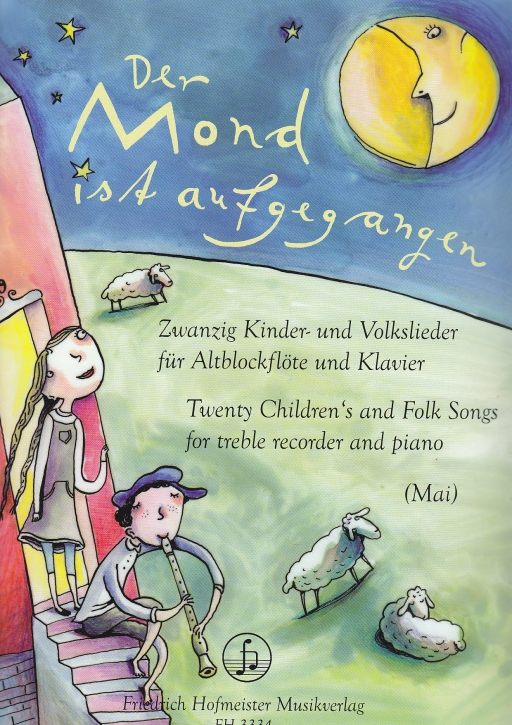 Der Mond ist aufgegangen  - 20 Lieder Kinder- und Volkslieder -  Altblockflöte und Klavier