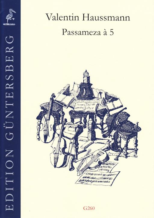 Haussmann, Valentin - Passameza à 5 - SSATB