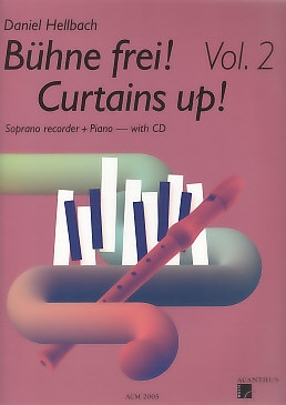 Hellbach, Daniel - Curtains up! Vol. II - Soprano recorder,  piano+ CD