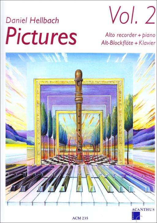Hellbach, Daniel - Pictures Vol. 2 - Altblockflöte und Klavier + CD