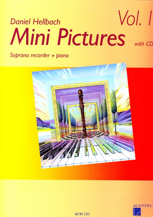 Hellbach, Daniel - Mini-Pictures - Sopranblockflöte und Klavier + CD