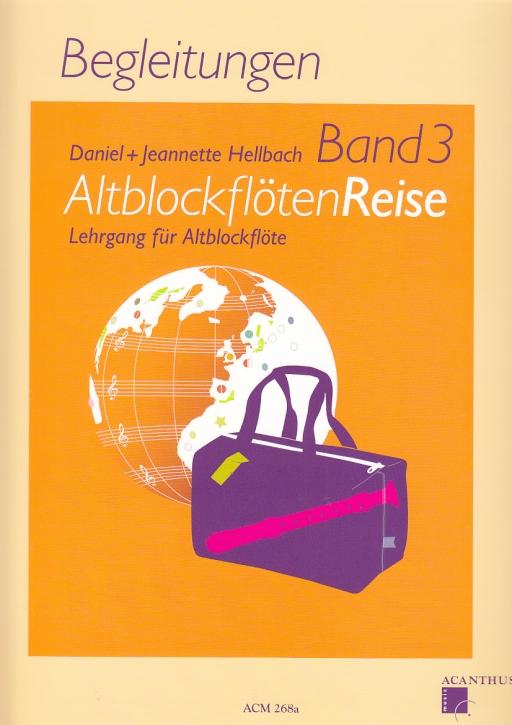 Hellbach, Daniel und Jeanette - AltblockflötenReise 3 - Klavier-Begleitheft