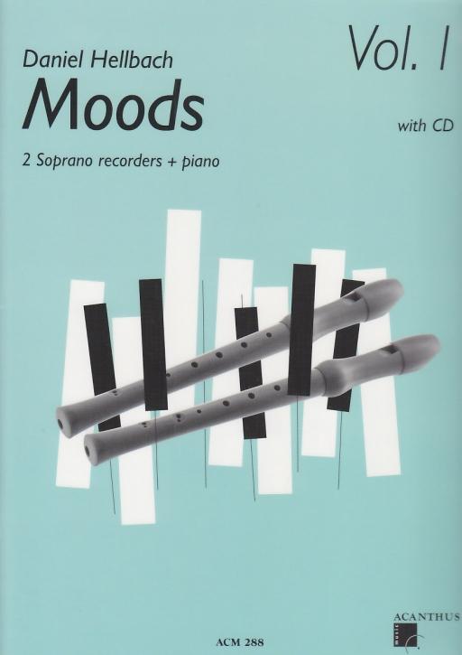 Hellbach, Daniel - Moods Vol. 1 - 2 Sopranflöten, Klavier + CD