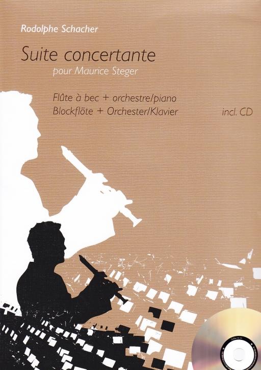 Schacher, Rudolphe - Suite Concertante (Klavierauszug) - Blockflöte und Orchester