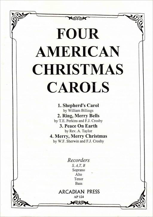 Four American Christmas Carols - Recorder Quartet SATB