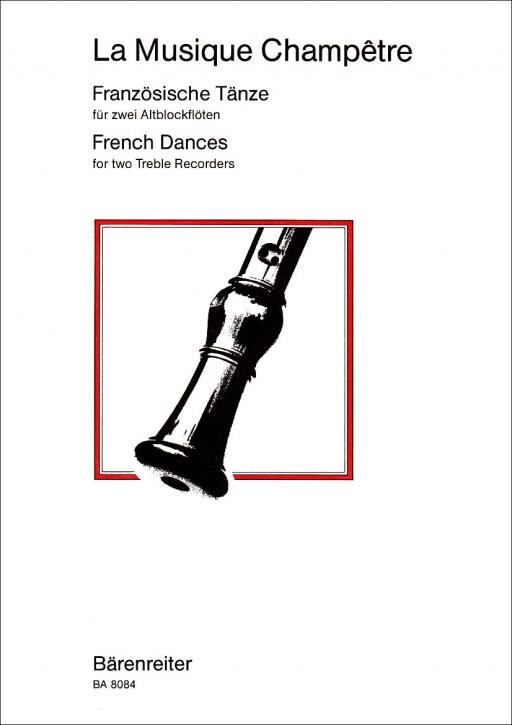La Musique Champêtre - Französische Tänze 2 Altblockflöten