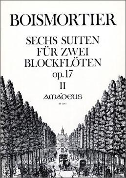 Boismortier, Joseph Bodin de - Sechs Suiten op. 17 -  Band 2 - 2 Altblockflöten