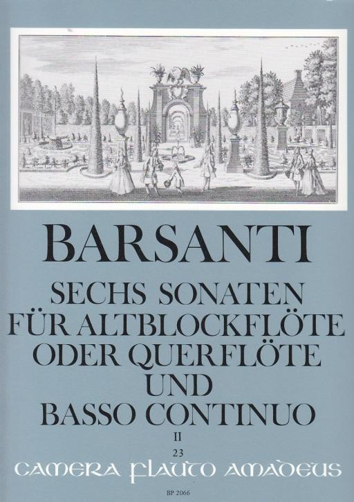 Barsanti, Francesco - Sechs Sonaten  Band 2 - Altblockflöte und Basso continuo