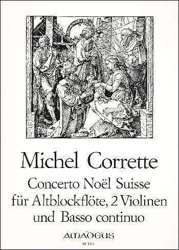 Corrette, Michel - Concerto Noel Suisse - Treble Recorder, 2 Violines and Bc.