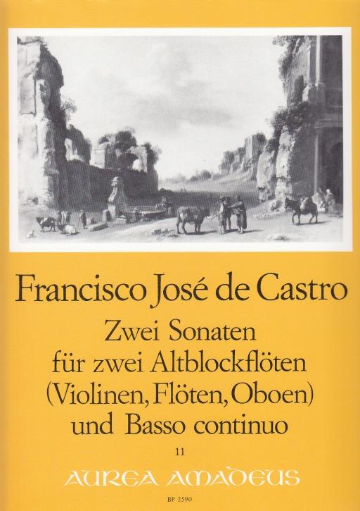Castro, Francisco José de - Zwei Sonaten - 2 Altblockflöten und Bc.