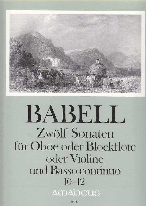 Babell, William - Zwölf Sonaten Heft 4, Sonaten 10-12 - Sopranblockflöte und Basso continuo