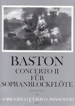 Baston, John - Concerto 2 C-dur - Klavierauszug Sopranblockflöte und Basso continuo