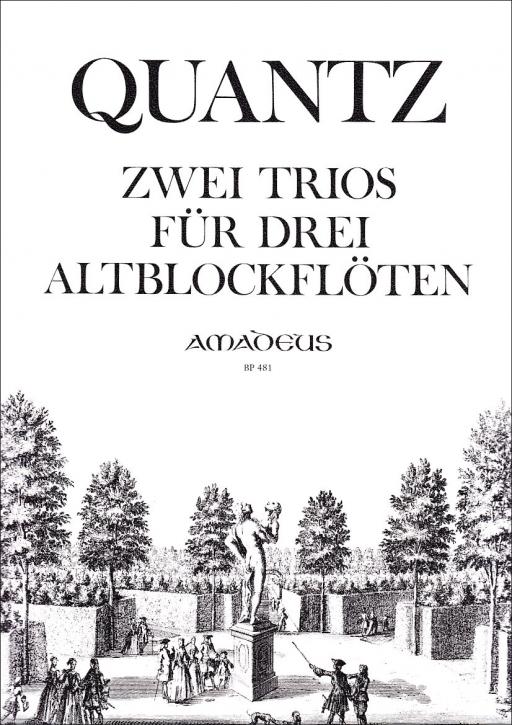 Quantz, Johann Joachim - two Trios - AAA