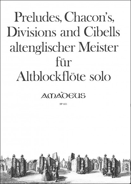 Preludes, Chacons, Divisions and Cibells - Altblockflöte solo