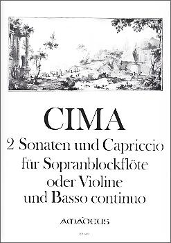 Cima, Giovanni Paolo/Andrea - 2 Sonaten und Capriccio - Sopranblockflöte und Basso continuo