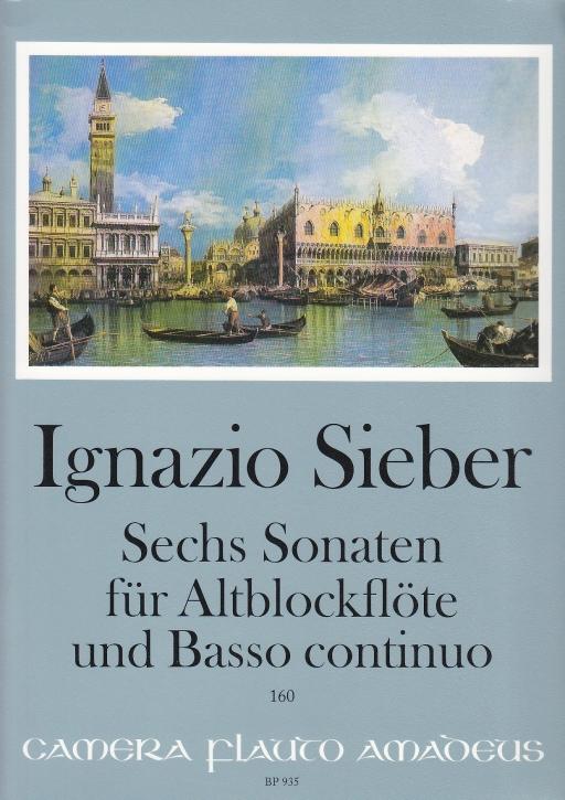 Sieber, Ignazio - Sechs Sonaten - Altblockflöte und Basso continuo