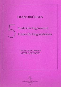 Brüggen, Frans - 5 Studien für Fingersicherheit - für Altblockflöte