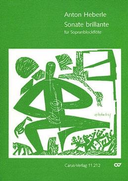 Heberle, Anton - Sonate brillante -  Sopranblockflöte solo