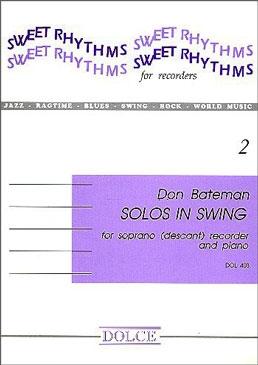 Bateman, Don - Solos in Swing - Soprano Recorder and Piano