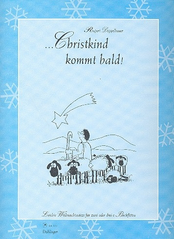 Christkind kommt bald - 3 Sopranflöten