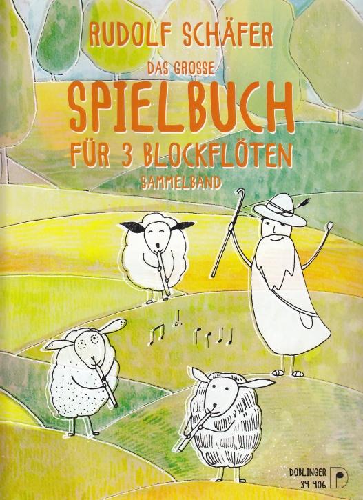 Das große Spielbuch für drei Blockflöten