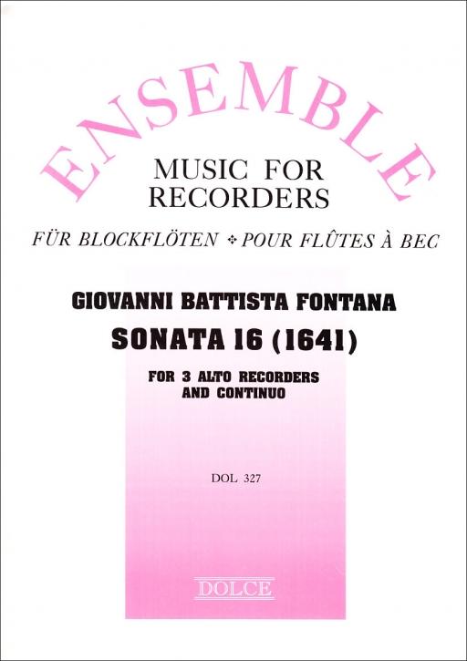 Fontana, Giovanni Battista - Sonata XVI (1641) - 3 Altblockflöten und Bc.