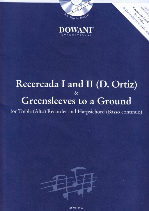 Ortiz, Diego / Traditional - Recercada I & II Greensleeves to a Ground - Altblockflöte und Bc. + CD