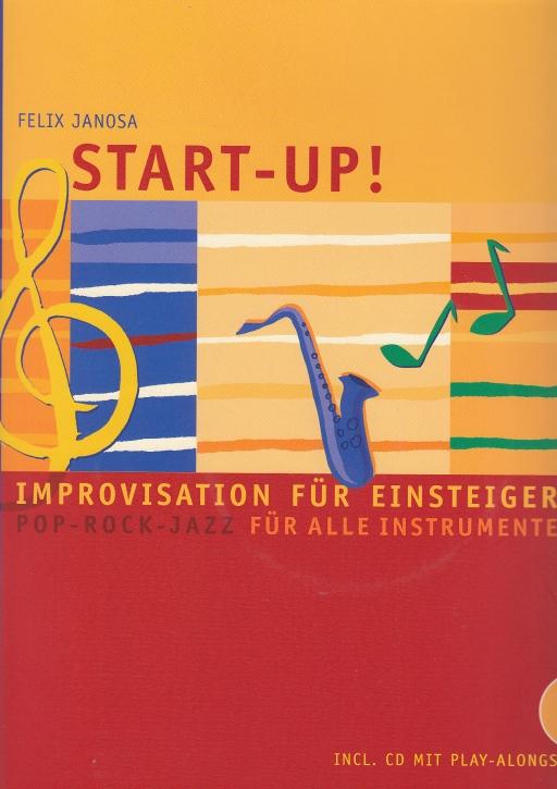 Janosa, Felix. - Start Up! - Improvisation für Einsteiger