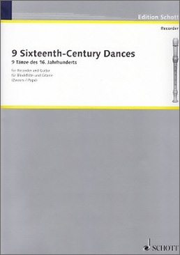 9 Tänze des 16. Jahrhunderts - Sopran- oder Altblockflöte und Gitarre