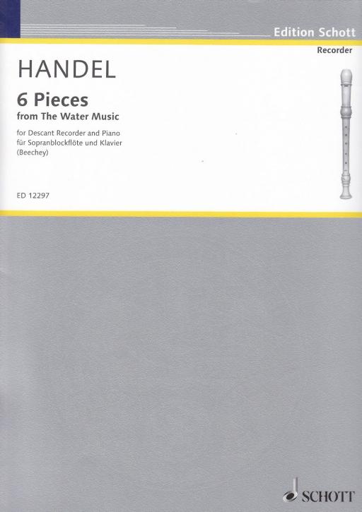 Händel, Georg Friedrich - Six Pieces from the Water Music - Sopranblockflöte und Klavier