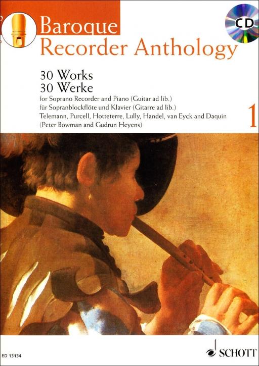 Baroque Recorder Anthology  1 - Sopranblockflöte und Klavier + CD/ Bowmann, Peter / Heyens, Gudrun