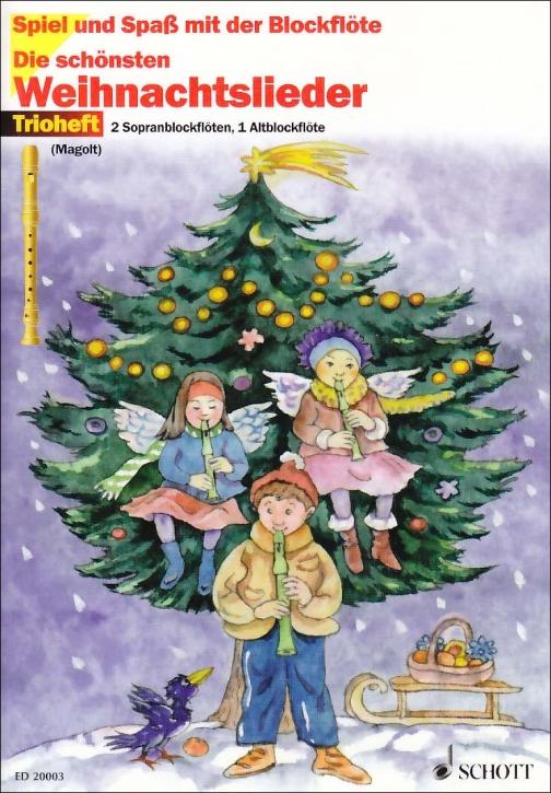Spiel und Spaß mit der Blockflöte - Die schönsten Weihnachtslieder - 2 Sopran- und 1 Altblockflöte