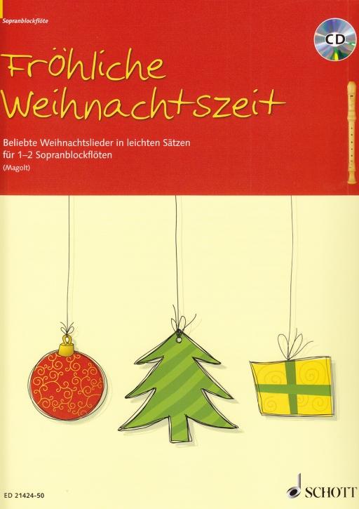 Fröhliche Weihnachtszeit - 1-2 Sopranflöten und CD