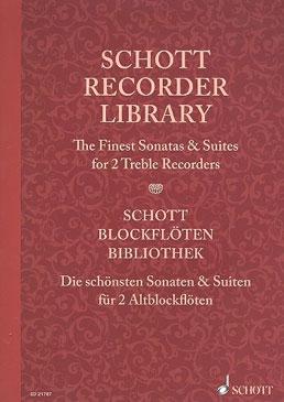 Schott Recorder Library - Finest Sonatas and Suites - 2 Treble Recorders