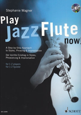 Play Jazz Flute now! -  Blockflöte und CD