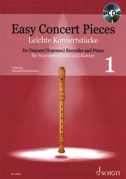 Easy Concert pieces 1 - soprano recorder and piano (+CD)