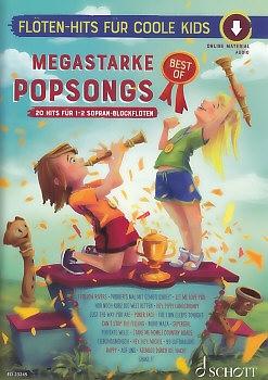 Spiel mit! Flöten-Hits  für coole Kids - Megastarke Popsongs 16 - 2 soprano recorders