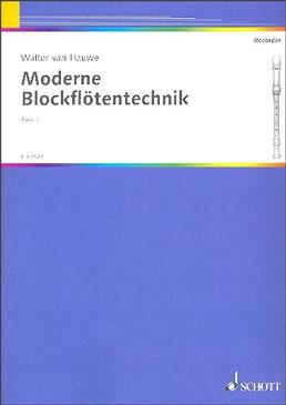 Hauwe, Walter van - Moderne Blockflötentechnik - Band 1