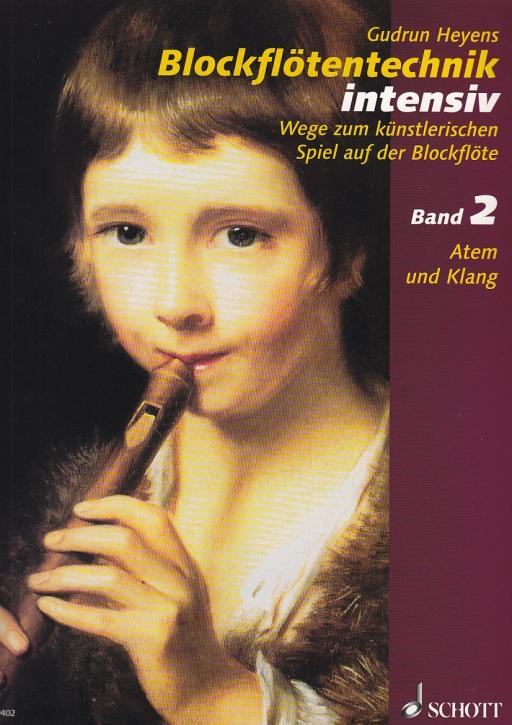 Heyens, Gudrun - Blockflötentechnik intensiv - Band 2