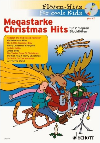 Flötenhits für coole Kids - Christmas Hits for Soprano Recorder + CD