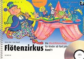 Butz, Rainer / Magolt, Hans - Flötenzirkus -  Band 1 Ausgabe mit CD