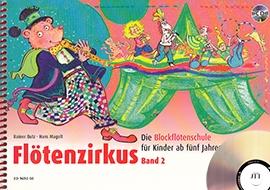 Butz, Rainer / Magolt, Hans - Flötenzirkus -  Band 2 Ausgabe mit CD