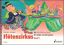 Butz, Rainer / Magolt, Hans - Flötenzirkus -  Band 2