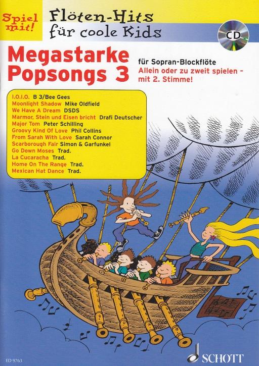 Spiel mit! Flöten-Hits  für coole Kids - Megastarke Popsongs 3 - 2 soprano recorder + CD